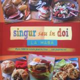 Retete culinare - SINGUR SAU IN DOI LA MASA - READER'S DIGEST