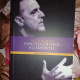 Functia critica a credintei-an 2011/ 304 pagini- Andre Scrima
