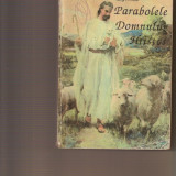 Parabolele Domnului Hristos - E.G. White