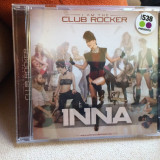 CD dance - INNA - I am the club rocker (2011) - editie Blanco y Negro !!! NOU - Muzica Dance roton