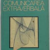 Virgil Enatescu - Comunicarea extraverbala (1987) - Carte Psihologie