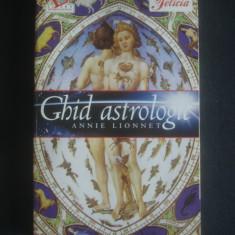 ANNIE LIONNET - GHID ASTROLOGIC - Carte Hobby Astrologie Altele