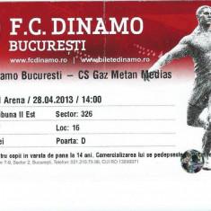 Bilet meci fotbal Dinamo Bucuresti - Gaz Metan Medias (2013)
