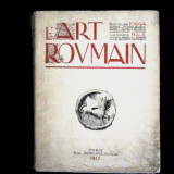 RARITATE -dedicatie   N.IORGA -L'ART ROUMAIN-PARIS 1922-N.IORGA SI G BALS