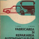 Carti auto - Marincas / Abaietancei - Fabricarea si repararea autovehiculelor rutiere