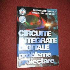 Circuite integrate digitale .Probleme.Proiectare - Gh.Stefan , V.Bistriceanu