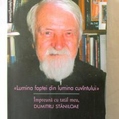 LUMINA FAPTEI DIN LUMINA CUVANTULUI, Lidia Ionescu-Staniloae, 2000. Carte noua