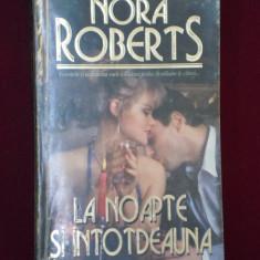 Roman dragoste - Nora Roberts - La noapte si intotdeauna - 546653