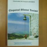 Clopotul Sfintei Treimi T. Petsalis - Diomidis Bucuresti 1999 - Carti ortodoxe
