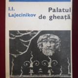 I.I. Lajecinikov - Palatul de gheata - 537452