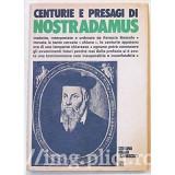 Renucio Boscolo - Centurie e presagi di Nostradamus - Carti Beletristica