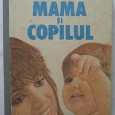 Emil Capraru, Herta Capraru - Mama si Copilul - Carte Ghidul mamei