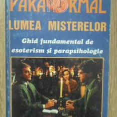 Lumea Misterelor Ghid Fundamental De Esoterism Si Parapsiholo - Paola Giovetti, 158705 - Carte Hobby Paranormal