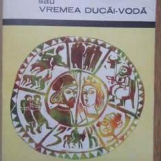 Zodia Cancerului Sau Vremea Ducai-voda - Mihail Sadoveanu, 383196 - Roman
