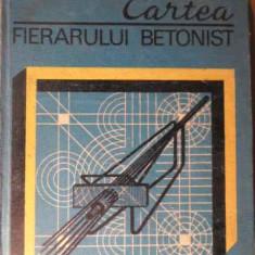 Cartea Fierarului Betonist - T. Carare, 155489 - Carti Constructii