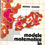 MIRCEA ENACHE - MODELE MATEMATICE IN SISTEMATIZARE