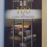 100 DE CARTI INTERZISE EDITIA A IIA de NICHOLAS J. KAROLIDES, MARGARET BALD, DAWN B. SOVA, - Studiu literar