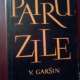 Patru zile-V.Garsin