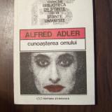 Cunoasterea omului - Alfred Adler (1992) - Carte Psihologie