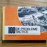Carte tehnica - 100 DE PROBLEME TACTICE * Culegere - Gh. Grigoras - 1992, 382 p.