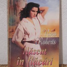 Roman dragoste - NASCUT IN FLACARI -NORA ROBERTS