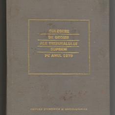 (C6566) DECIZII ALE TRIBUNALULUI SUPREM PE ANUL 1979 - Carte Drept civil