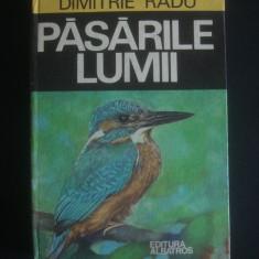 Carte Biologie - DIMITRIE RADU - PASARILE LUMII