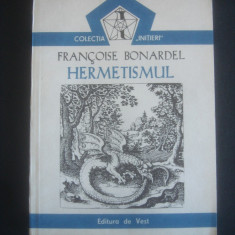 FRANCOISE BONARDEL - HERMETISMUL - Carte Hobby Paranormal