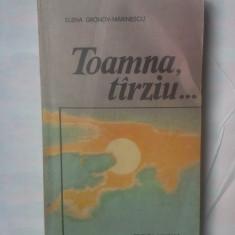 Roman - ELENA GRONOV-MARINESCU - TOAMNA, TARZIU...