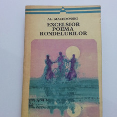 AL. MACEDONSKI - Excelsior *** Poema Rondelurilor [seria Arcade, 1977] versuri - Carte poezie