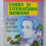 Culegere Romana - Limba si literatura romana. Antologie de texte comentate clasa a VI-a - Boatca