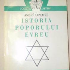 ISTORIA POPORULUI EVREU de ANDRE LEMAIRE 1994 - Istorie