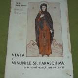 Dumitru Stanescu - Viata si minunile Sf. Paraschiva (circa 1940) - Carti Istoria bisericii