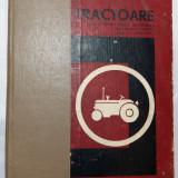 TRACTOARE - MANUAL PENTRU SCOLI PROFESIONALE DE MECANICI AGRICOLI - 1967 - Carti auto