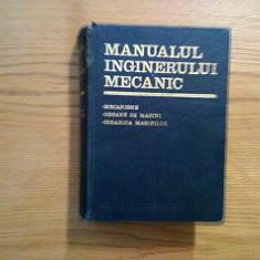 MANUALUL INGINERULUI MECANIC * Mecanisme * Organe de Masini * Dinamica Masinilor - Carti Mecanica
