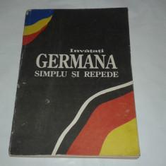 INVATATI GERMANA SIMPLU SI REPEDE ~ Curs intensiv~ MANUAL BEGLEITBUCH - Curs Limba Germana