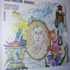 Disc vinil / vinyl Povestea unei vieti H. C. Andersen Electrecord - Muzica pentru copii