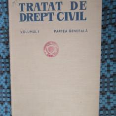 IONASCU / BARASCH -TRATAT DE DREPT CIVIL vol. I - PARTEA GENERALA (CA NOU!!!) - Carte Drept civil