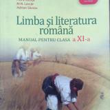 Manual Clasa a XI-a, Romana - LIMBA SI LITERATURA ROMANA MANUAL PENTRU CLASA A XI-A - Adrian Costache