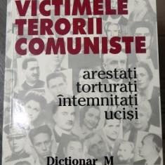 Istorie - Victimele terorii comuniste Dictionar M