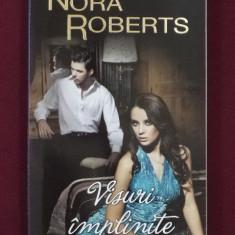Roman dragoste - Nora Roberts - Visuri implinite - 523355