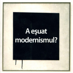 Suzi Gablik - A esuat modernismul? - 391879 - Carte Istoria artei