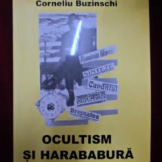 Corneliu Buzinschi - Ocultism si harababura - 341976 - Eseu