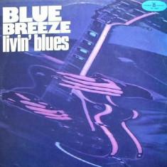 Livin' Blues – Blue Breeze (LP) - Muzica Rock Altele, VINIL
