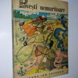 Carte de povesti - Povesti nemuritoare - 4 Ed. Ion Creanga 1970