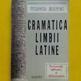 Curs limbi straine - GRAMATICA LIBII LATINE Virgil Matei