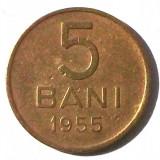 G5. ROMANIA RPR 5 BANI 1955, 2.4 g, Cu-Ni-Zn, 20 mm ** - Moneda Romania