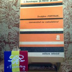 Carte software - L. Dumitrascu - Invatam Fortran ... conversand cu calculatorul vol. I