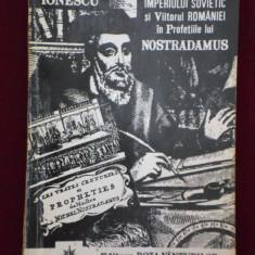 Carte despre Paranormal - Vlaicu Ionescu - Prabusirea Imperiului Sovietic si viitorul Romaniei in profetiile lui Nostradamus - 570288