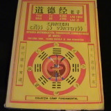 Filosofie - CARTEA CAII SI VIRTUTII-TAO THE LING-LAO ZI-COL. CIMP FUNDAMENTAL-224 PG A 4-